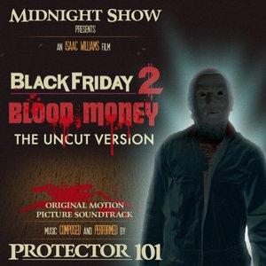 Imagem de 'Black Friday 2: Blood Money (The UNCUT Version) (OST)'