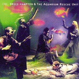 Image for 'Col. Bruce Hampton & The Aquarium Rescue Unit'
