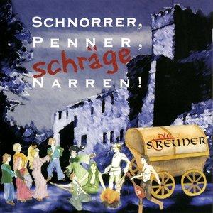 Image for 'Schnorrer, Penner, schräge Narren!'