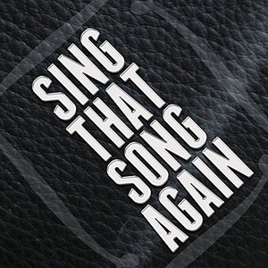 Image for 'Sing That Song Again'