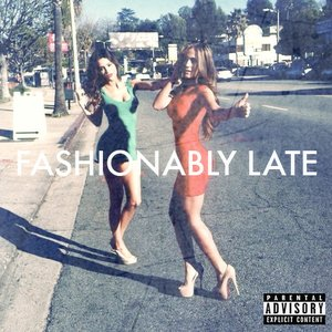 Image for 'Fashionably Late'
