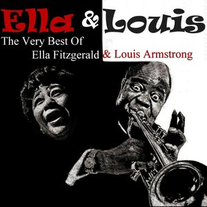 Image for 'ELLA & LOUIS The Very Best Of Ella Fitzgerald & Louis Armstrong'