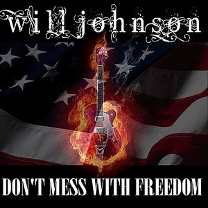 Image for 'Don't Mess With Freedom'