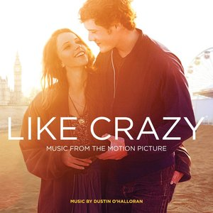 Image for 'Like Crazy (Music from the Motion Piicture)'