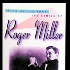 Image for 'King Of The Road: The Genius Of Roger Miller'