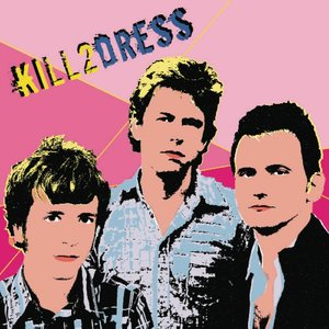 Image for 'kiLL 2 dRes$'