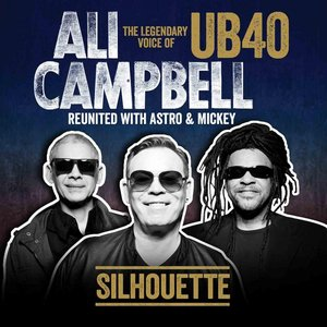 Image for 'Silhouette (The Legendary Voice Of UB40 - Reunited With Astro & Mickey)'