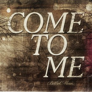 Image for 'Come to Me'
