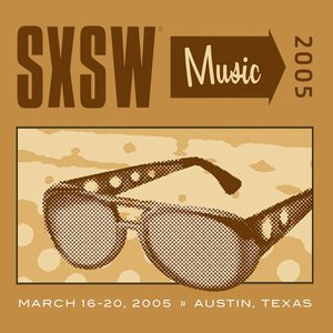 Image for 'SXSW 2005 Showcasing Artists'