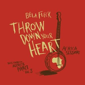 Image for 'Throw Down Your Heart: Tale from the Acoustic Planet, Vol. 3 - Africa Sessions'