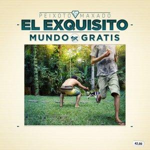 Image for 'El Exquisito Mundo Grátis'