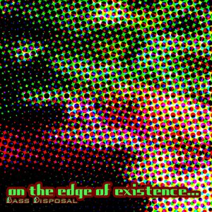 Image for 'On The Edge Of Existence (2002)'