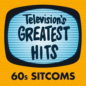 Image for 'Television's Greatest Hits - 60s Sitcoms'