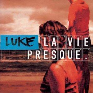 Image for 'La Vie Presque'