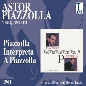 Image for 'Piazzolla Interpreta a Piazzolla (Original Album Plus Bonus Tracks 1961)'