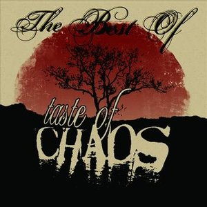 Image for 'The Best Of Taste Of Chaos'