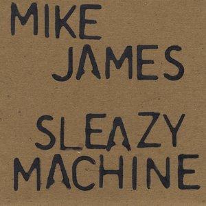 Image for 'Sleazy Machine'