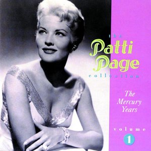 Image for 'The Patti Page Collection: The Mercury Years, Vol. 1'