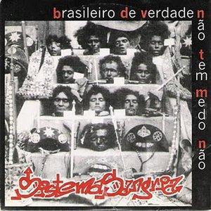 Image for 'Brasiliero De Verdade Não Tem Medo Não'
