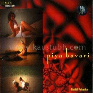 Image for 'Piya Bavari'