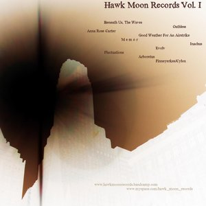 Image for 'Hawk Moon Records: Volume I'