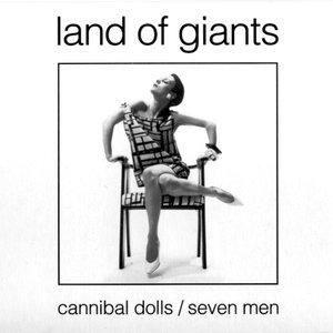 Image for 'Cannibal Dolls / Seven Men'