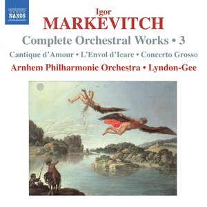 Image for 'Markevitch, I.: Complete Orchestral Works, Vol. 3'