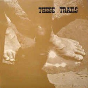 Image for 'These Trails'