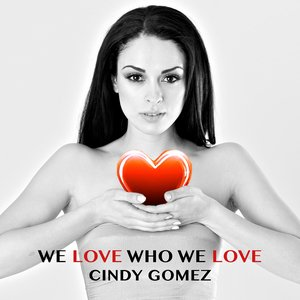 Image for 'We Love Who We Love'