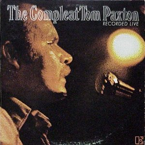 Image for 'The Compleat Tom Paxton'