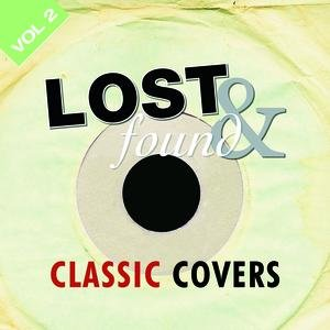 Image for 'Lost & Found: Classic Cover Versions Volume 2'