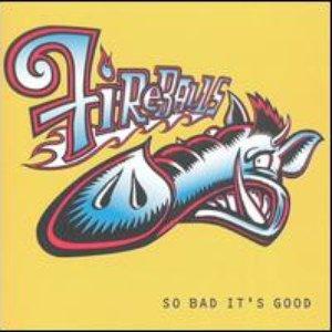 Bild für 'So Bad It's Good'