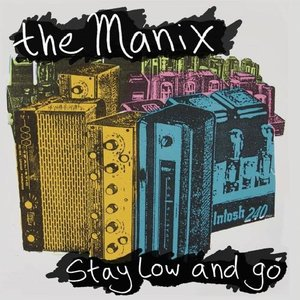 Image for 'Stay low and go'