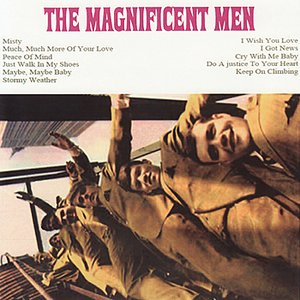 Image for 'The Magnificent Men'