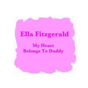 """""""My Heart Belongs To Daddy""""的图片"""