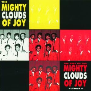 """""""The Best Of The Mighty Clouds of Joy  - Volume II""""的封面"""