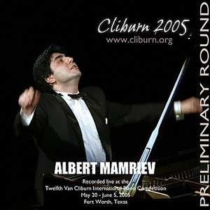 Image for '2005 Van Cliburn International Piano Competition Preliminary Round'