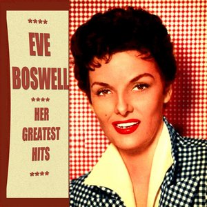 Image for 'Eve Boswell Greatest Hits'