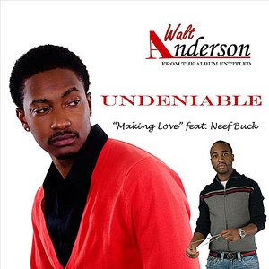 Image for 'Making Love (feat. Neef Buck)'