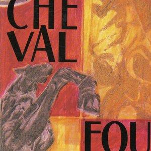 Image for 'Cheval Fou (feat. Jean, Max Peteau, Michel Peteau, Stéphane Rossini)'