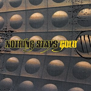 Bild für 'Nothing Stays Gold'