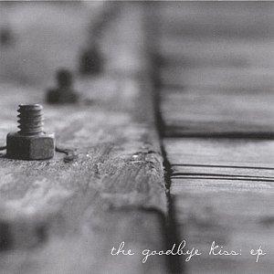Imagem de 'The Goodbye Kiss : EP'