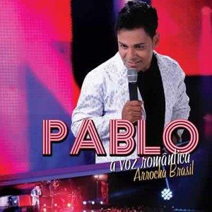 Image for 'Pablo - A Voz Romântica - Arrocha Brasil'