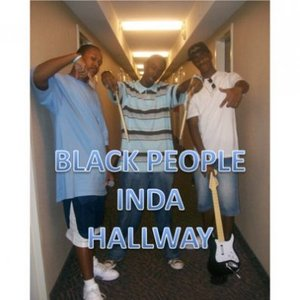 Image for 'Black People Inda Hallway'