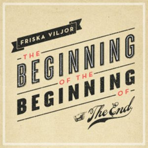 Image for 'The Beginning of the Beginning of the End'