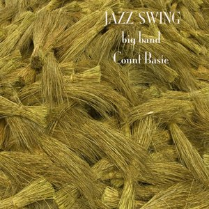 Image for 'Jazz Swing - Big Band - Count Basie'