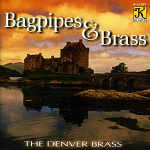 Image for 'Denver Brass: Bagpipes and Brass'