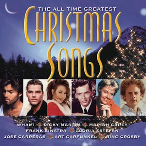 Image for 'The All Time Greatest Christmas Songs'