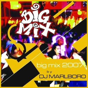 Image for 'Big Mix 2007'