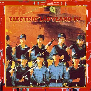 """Image for 'Electric Ladyland IV """"Electric Soul For Rebels""""'"""